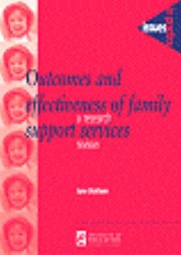 9780854736270: Outcomes and Effectiveness of Family Support Services: A research review (Issues in Practice)