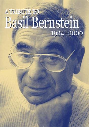 9780854736515: A Tribute to Basil Bernstein 1924-2000