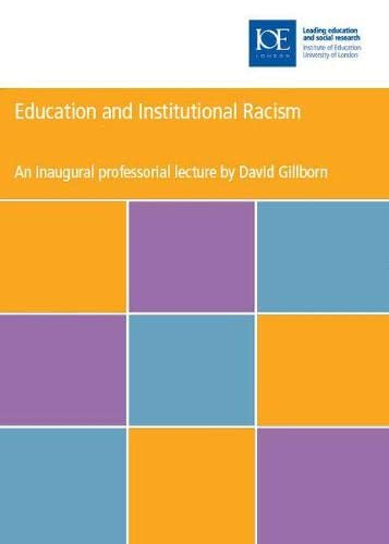 9780854736638: Education and Institutional Racism (Inaugural Professorial Lecture)