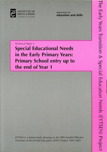 Special Educational Needs in the Early Primary Years: EYTSEN Technical Paper 2 (EPPE) (0854736816) by Sammons, Pam; Smees, Rebecca; Taggart, Brenda; Sylva, Kathy; Melhuish, Edward; Siraj-Blatchford, Iram