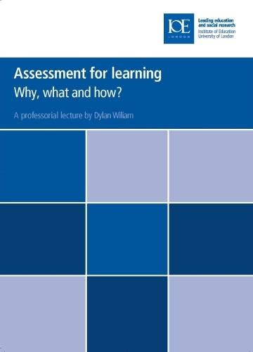9780854737888: Assessment for Learning: Why, What and How? (Inaugural Professorial Lectures)