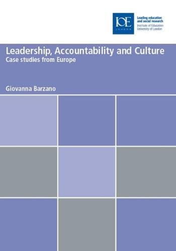 9780854738823: Leadership, Accountability and Culture: Case studies from Europe (Bedford Way Papers)