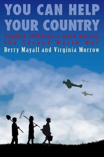 9780854738892: You Can Help Your Country: English children's work during the Second World War