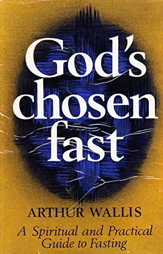 9780854760060: God's chosen fast