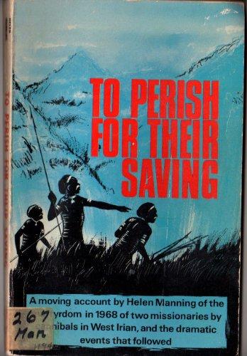 9780854760800: To Perish for Their Saving