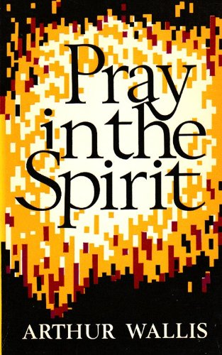 9780854760886: Pray In The Spirit
