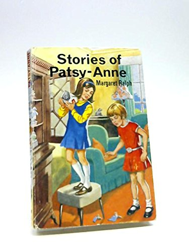 Stories of Patsy-Anne (Oak Leaf Books) (085476092X) by Margaret Ralph
