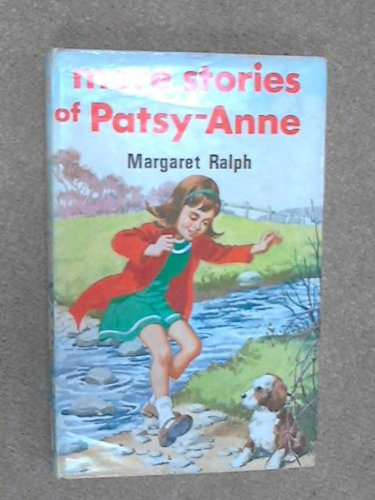 More Stories of Patsy-Anne (Apple Books) (0854761810) by Margaret Ralph