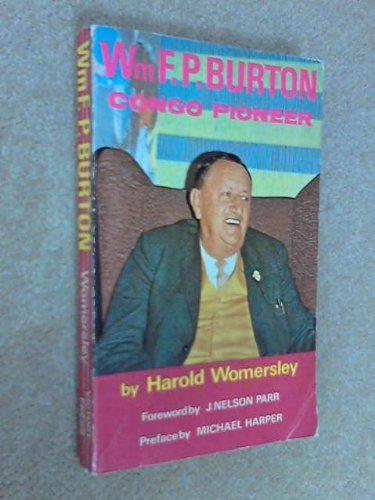 9780854761906: William F.P.Burton: Congo Pioneer