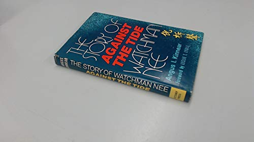 9780854762019: Against the Tide: Story of Watchman Nee