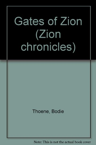 9780854763207: Gates of Zion (Zion Chronicles)