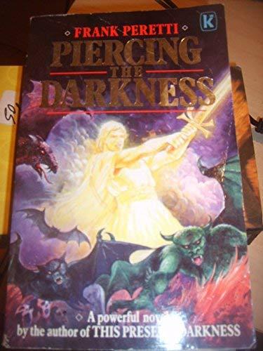 9780854763986: Piercing the Darkness