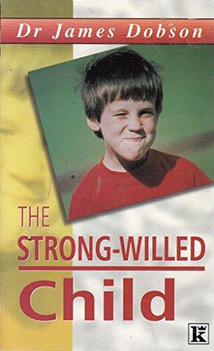 9780854764044: The Strong-willed Child