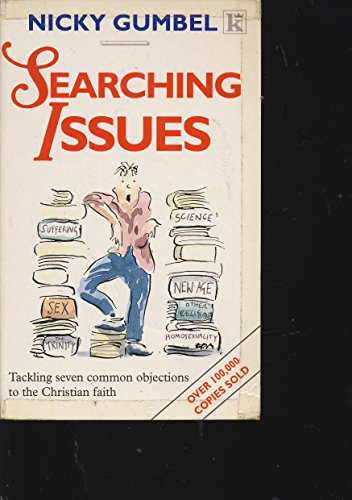 9780854764617: Searching Issues. Tackling Seven Common Objections to the Christian Faith