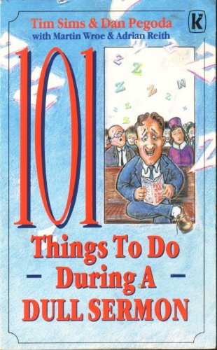 9780854764716: 101 Things to Do during a Dull Sermon