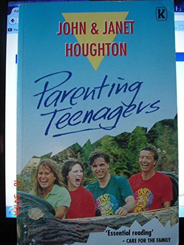 Parenting Teenagers: Houghton, John and