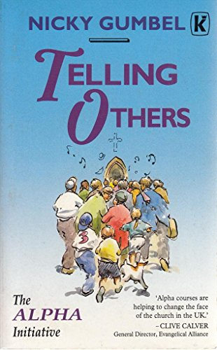 9780854764990: Telling Others: The Alpha Initiative