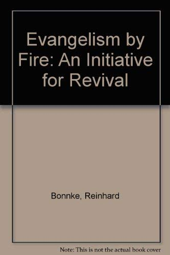 9780854765102: Evangelism By Fire: An Initiative For Revival