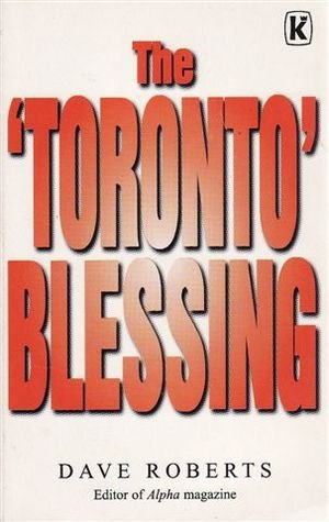 Toronto Blessing: Dave Roberts