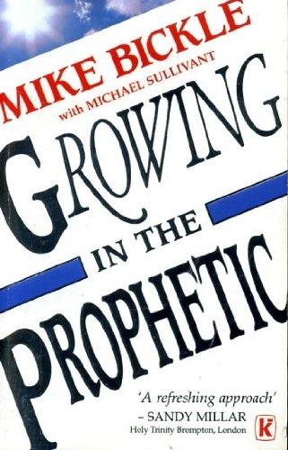 9780854765546: Growing in the Prophetic