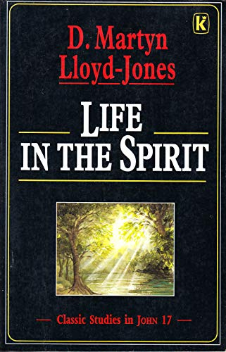 Life in the Spirit (0854765840) by D. M. Lloyd-Jones