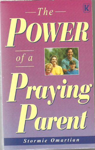 9780854766406: The Power of a Praying Parent