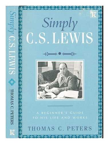 9780854767625: Simply C.S. Lewis