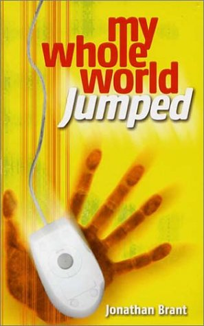 My Whole World Jumped (0854767657) by Jonathan Brant