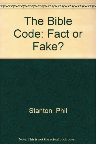9780854767663: The Bible Code: Fact or Fake?