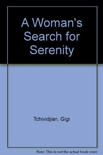 9780854767687: A Woman's Search for Serenity