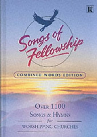 Songs of Fellowship: Songs & Hymns for Worshipping Churches (2 Volumes) (Bk.1 & 2): no ...
