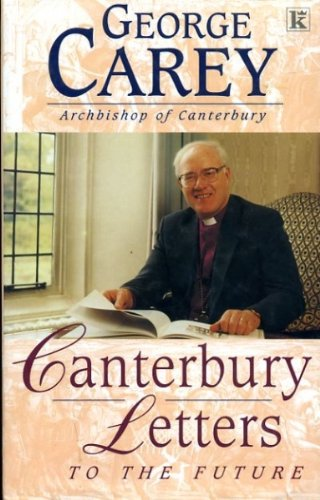 9780854767731: Canterbury Letters to the Future