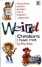 9780854768226: Weird Christians I Have Met