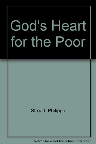 9780854768257: God's Heart for the Poor
