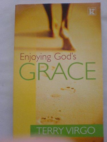 Enjoying God's Grace (0854768416) by Virgo, Terry