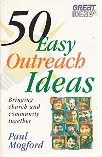 9780854768851: 50 Easy Outreach Ideas: Bringing Church and Community Together (Great Ideas)