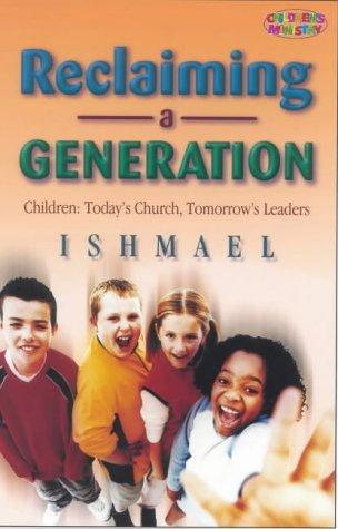 Reclaiming a Generation: Ishmael
