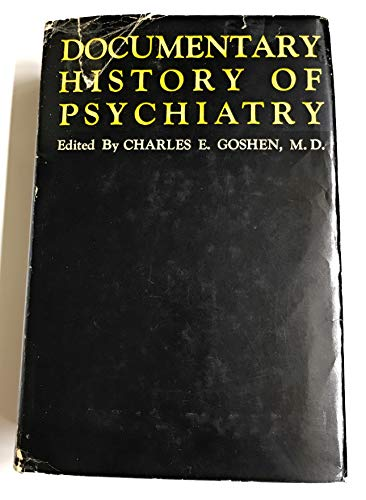 9780854780907: Documentary History of Psychiatry; a Source Book on Historical Principles