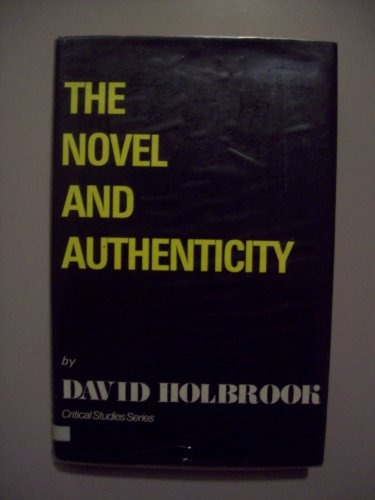 9780854781560: The Novel and Authenticity (Critical Studies)