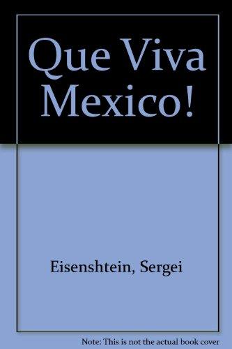 9780854782826: Que Viva Mexico!