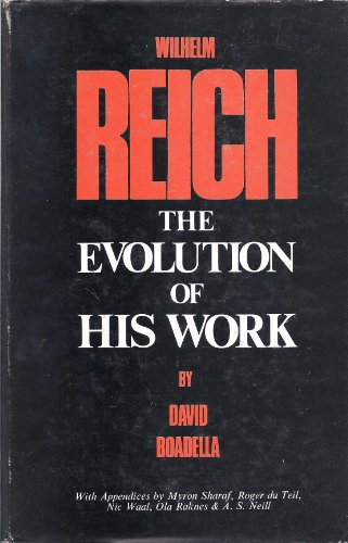9780854783526: Wilhelm Reich: The Evolution of His Work