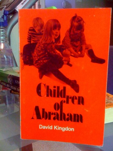 Children of Abraham: David Kingdon