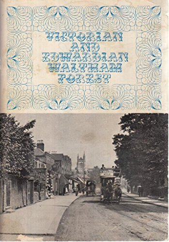 9780854800223: Victorian and Edwardian Waltham Forest: Photographs of the Period, 1846-1910