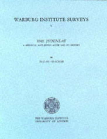 The Judensau: A Mediaeval Anti-Jewish Motif and Its History (Warburg Institute Surveys & Texts)...