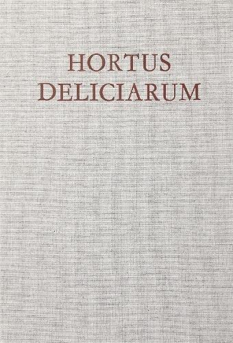 9780854810550: Hortus Deliciarum: Manuscript Reconstruction w.Commentary (Studies of the Warburg Institute)
