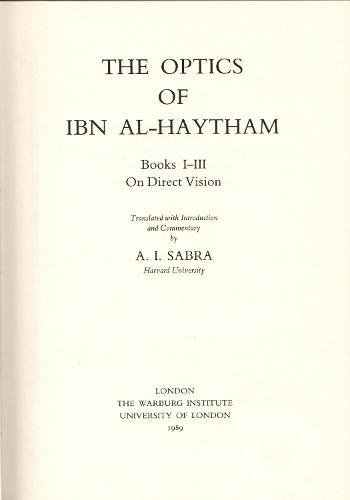 9780854810727: The Optics of Ibn Al-Haytham: On Direct Vision Books 1-3 (Two Volume Set) (Studies of the Warburg Institute)