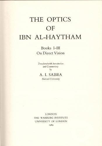 9780854810727: The Optics of Ibn Al-Haytham: On Direct Vision Books 1-3 (Two Volume Set) (Studies of the Warburg Institute)
