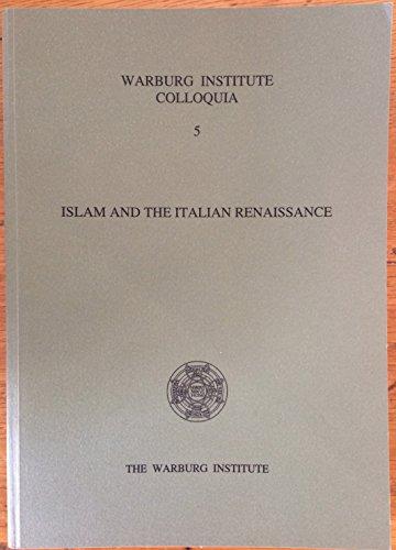 9780854811205: Islam and the Italian Renaissance (Warburg Institute Colloquia) (English and Italian Edition)