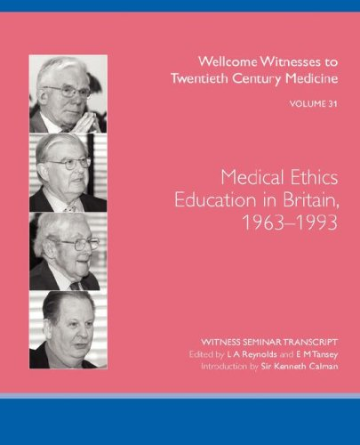 Medical Ethics Education in Britain, 1963-1993: L. A. Reynolds