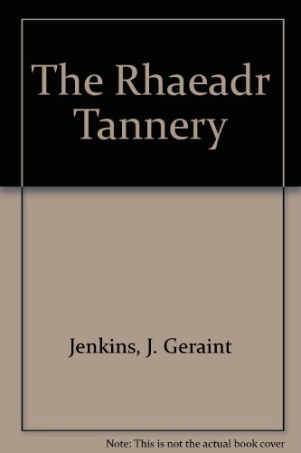 9780854850259: The Rhaeadr Tannery